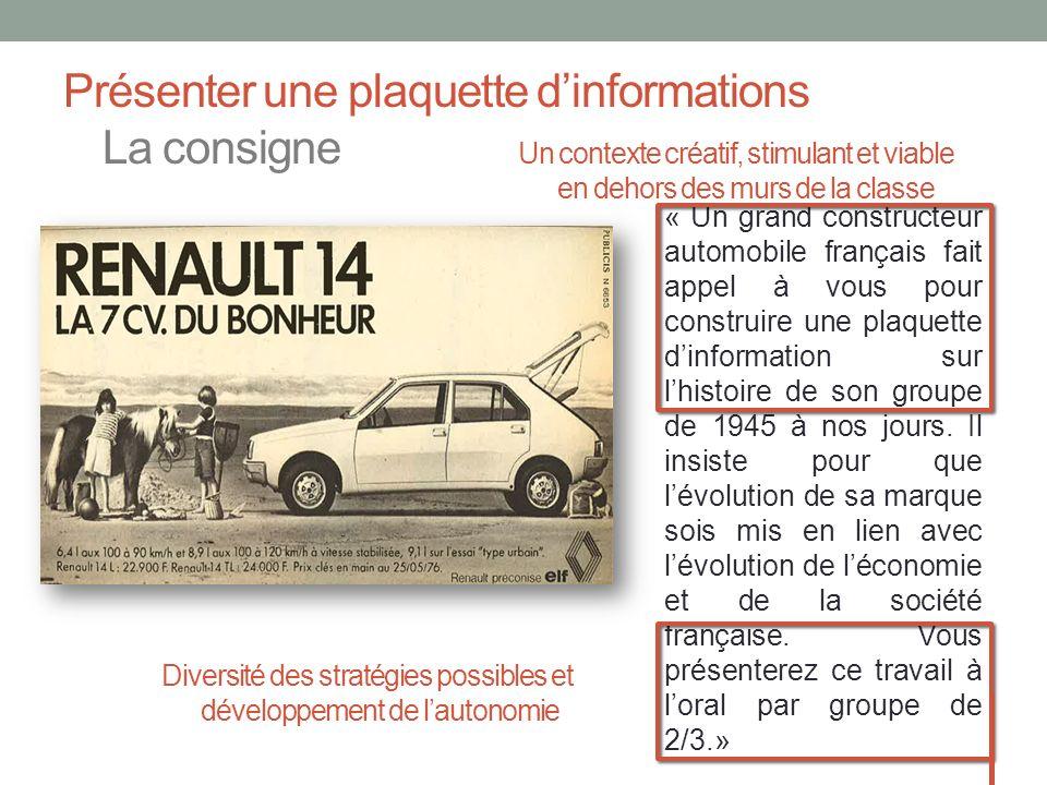 Présenter une plaquette dinformations La consigne « Un grand constructeur automobile français fait appel à vous pour construire une plaquette dinforma