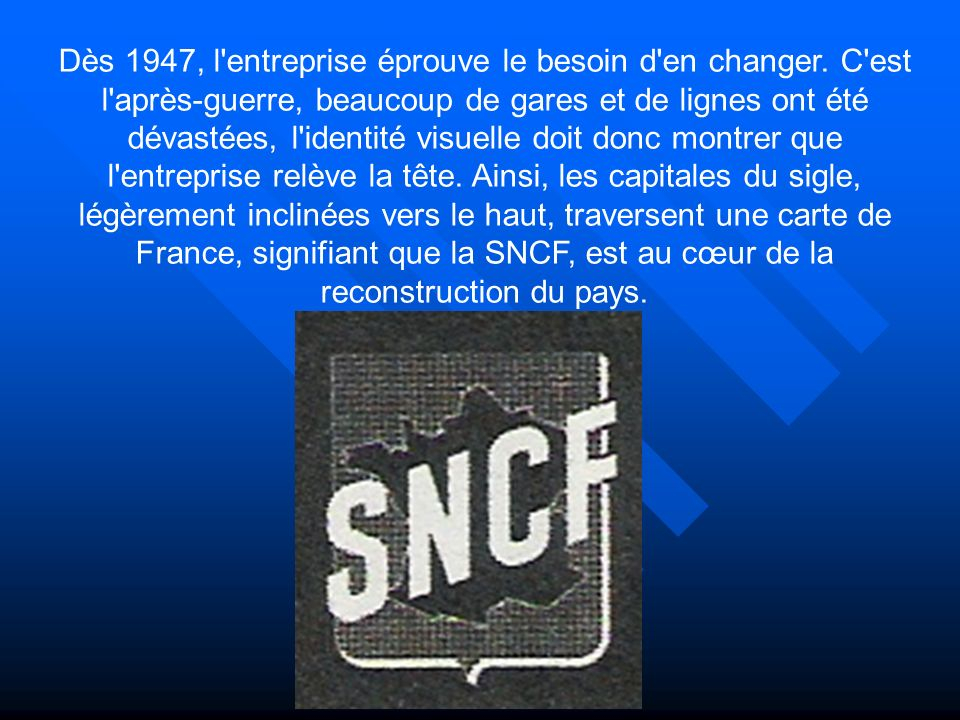 Lycée C.De Gaulle - Vannes 56 000 Dès 1947, l entreprise éprouve le besoin d en changer.