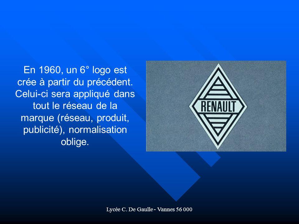 Lycée C.De Gaulle - Vannes 56 000 En 1960, un 6° logo est crée à partir du précédent.