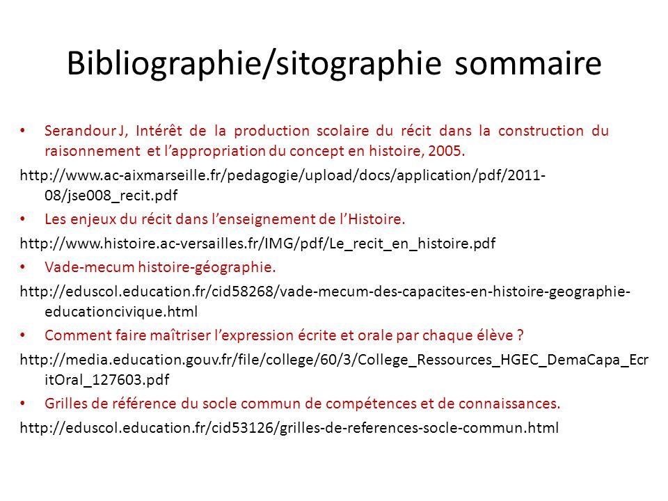 Bibliographie/sitographie sommaire Serandour J, Intérêt de la production scolaire du récit dans la construction du raisonnement et lappropriation du c