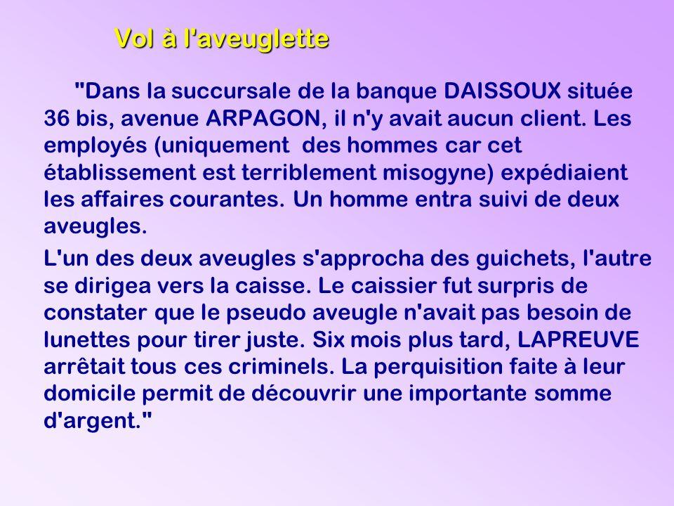 Dans la succursale de la banque DAISSOUX située 36 bis, avenue ARPAGON, il n y avait aucun client.