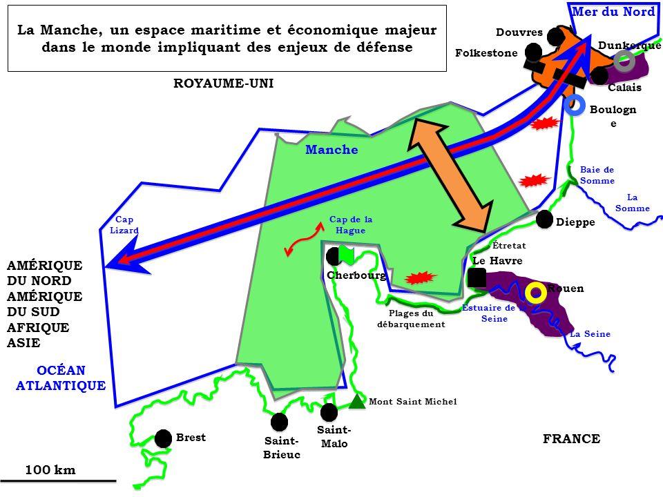 La Manche, un espace maritime et économique majeur dans le monde impliquant des enjeux de défense ROYAUME-UNI FRANCE Manche OCÉAN ATLANTIQUE Mer du No
