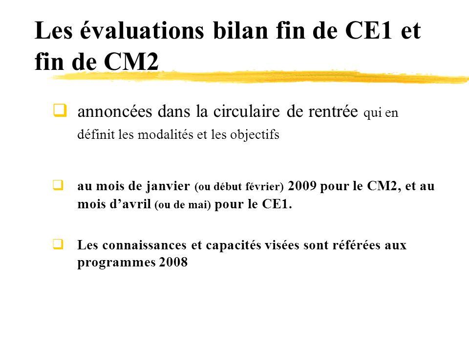 Les évaluations bilan fin de CE1 et fin de CM2 annoncées dans la circulaire de rentrée qui en définit les modalités et les objectifs au mois de janvie