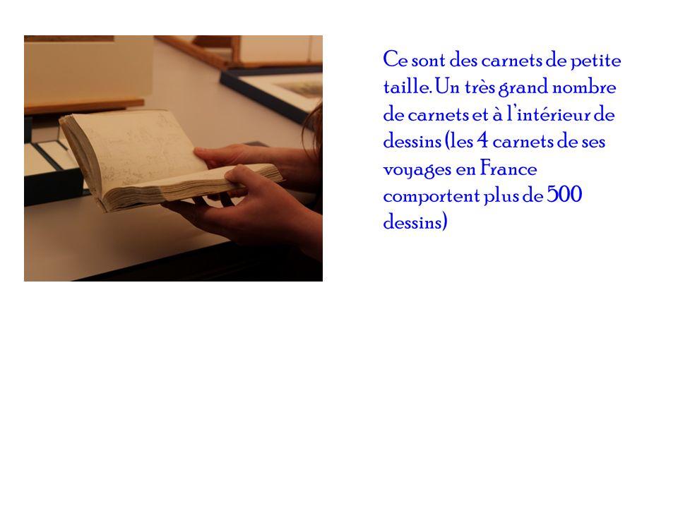 Ce sont des carnets de petite taille. Un très grand nombre de carnets et à lintérieur de dessins (les 4 carnets de ses voyages en France comportent pl