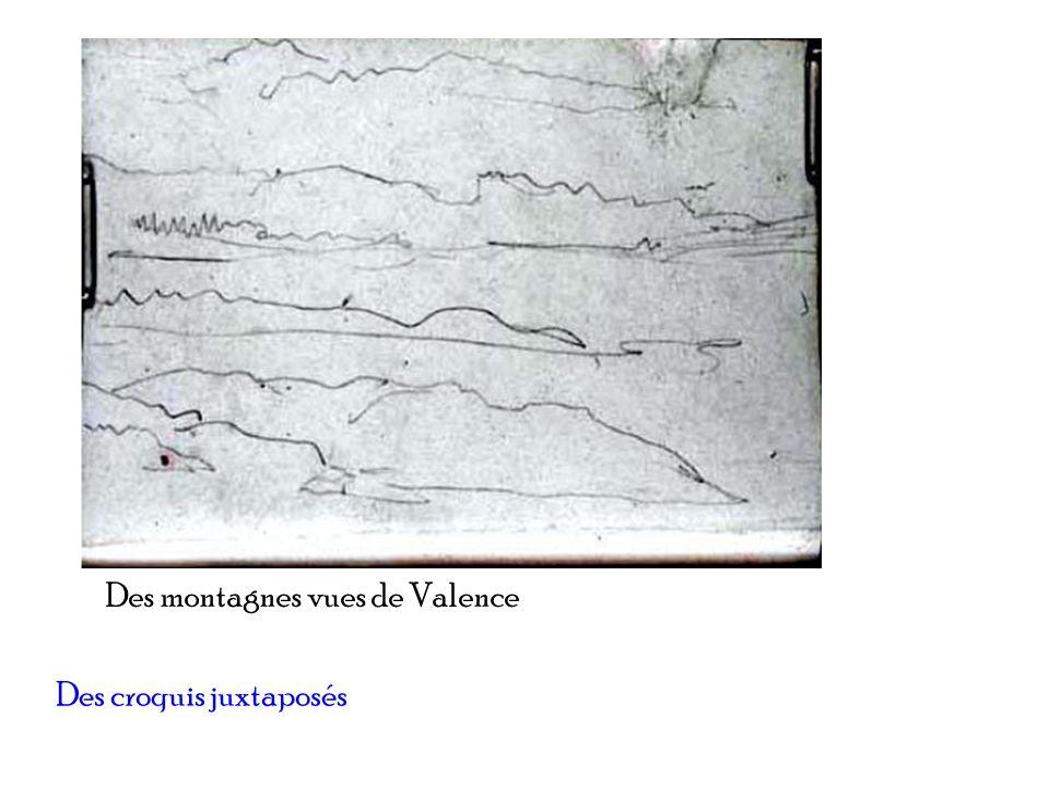Des croquis juxtaposés Des montagnes vues de Valence