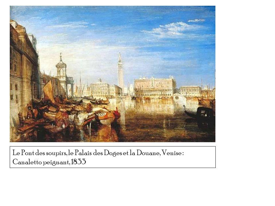 Le Pont des soupirs, le Palais des Doges et la Douane, Venise : Canaletto peignant, 1833