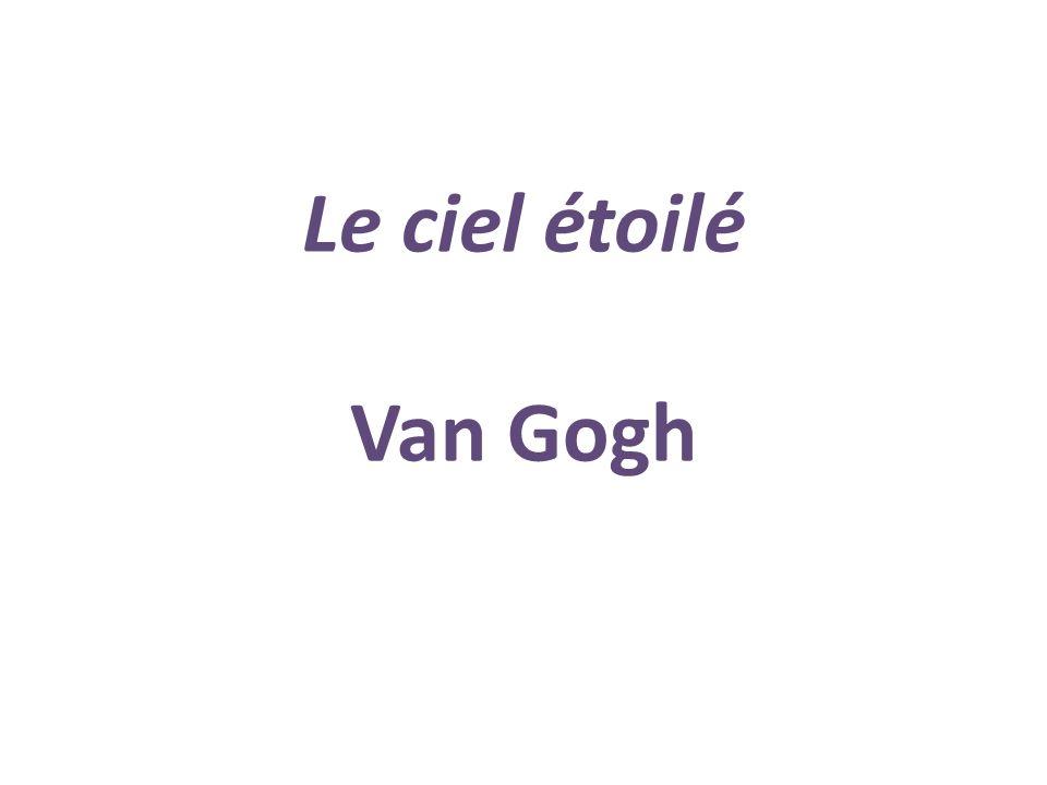 Le ciel étoilé Van Gogh