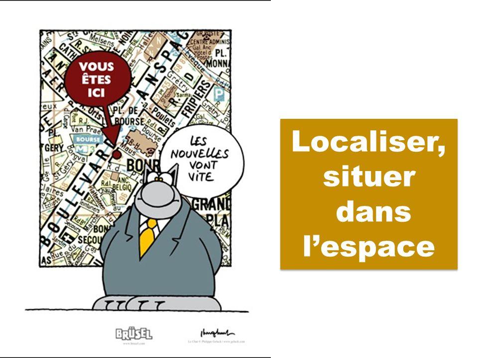 1.« Localiser » et « situer » . 2.