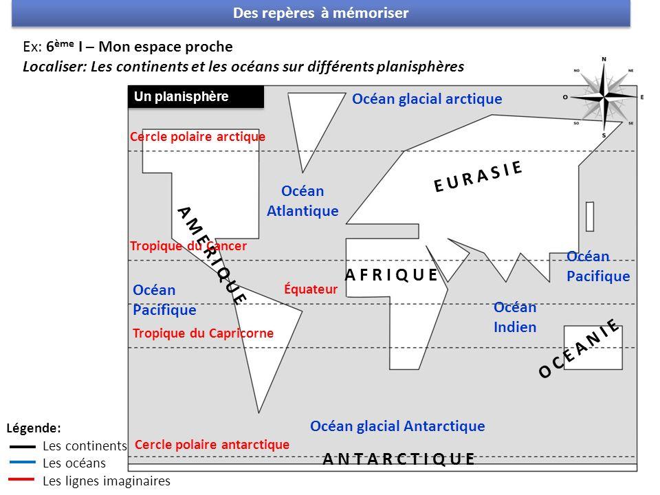 E U R A S I E A M E R I Q U E A F R I Q U E O C E A N I E A N T A R C T I Q U E Océan Pacifique Océan glacial Antarctique Océan Atlantique Océan Indie