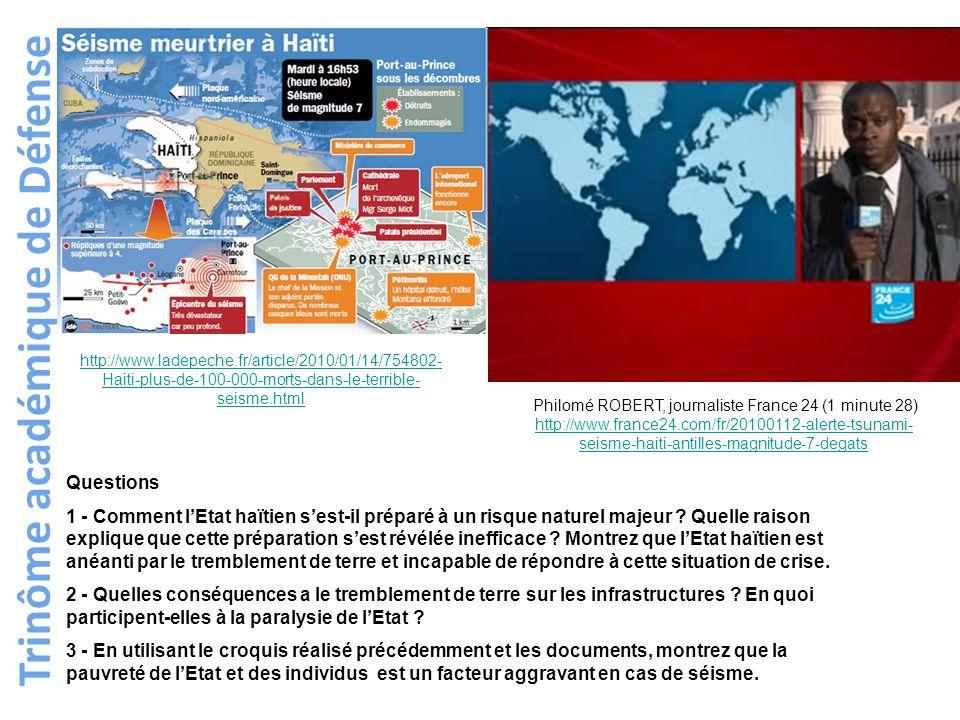 Trinôme académique de Défense Questions 1 - Comment lEtat haïtien sest-il préparé à un risque naturel majeur ? Quelle raison explique que cette prépar