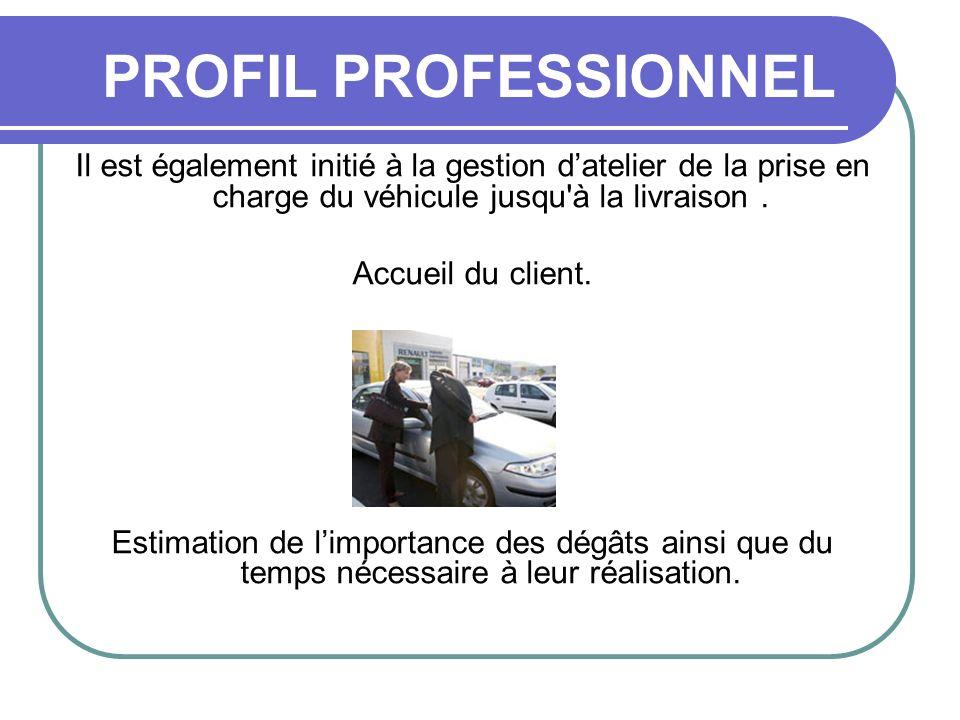 Il est également initié à la gestion datelier de la prise en charge du véhicule jusqu'à la livraison. Accueil du client. Estimation de limportance des