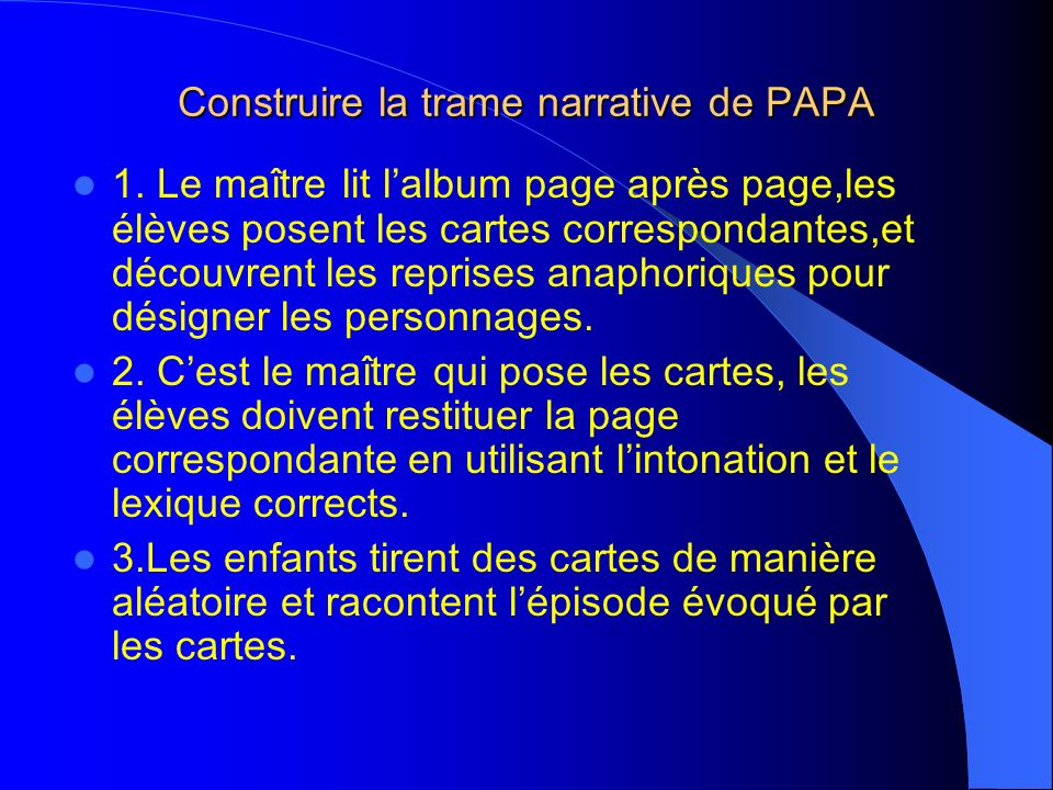 Construire la trame narrative de PAPA 1.
