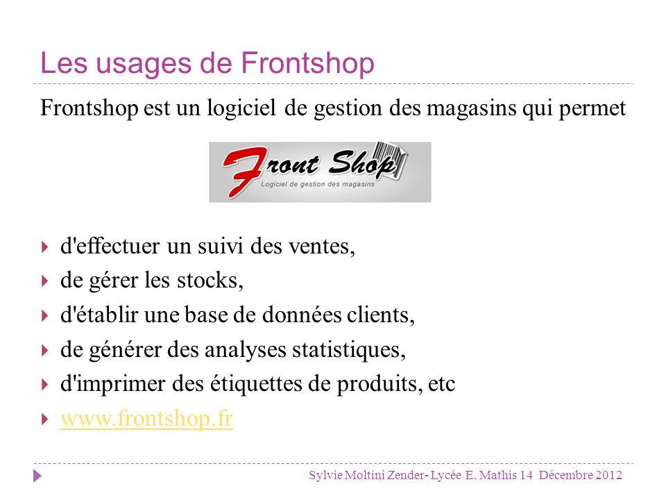 Comment bien débuter avec Fronshop .Sylvie Moltini Zender- Lycée E.