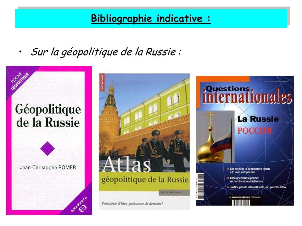 Bibliographie indicative : Sur la géopolitique de la Russie :