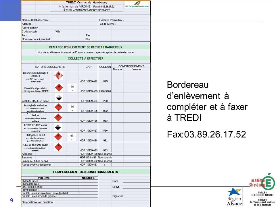 9 Bordereau denlèvement à compléter et à faxer à TREDI Fax:03.89.26.17.52