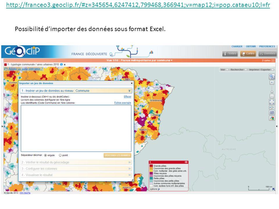 Possibilité dimporter des données sous format Excel. http://franceo3.geoclip.fr/#z=345654,6247412,799468,366941;v=map12;i=pop.cataeu10;l=fr