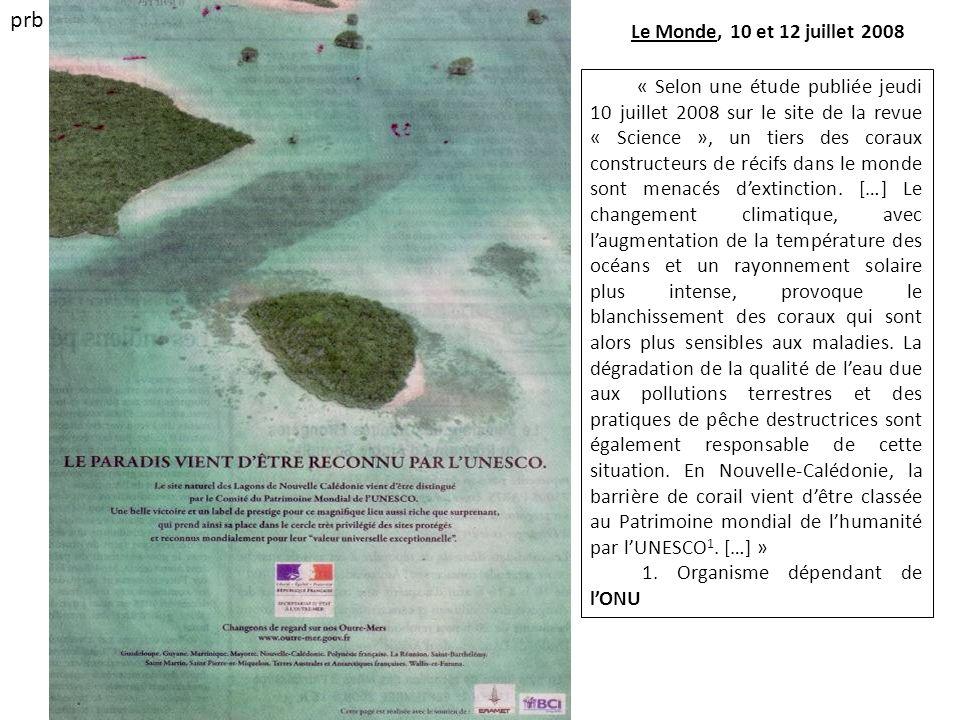 « Selon une étude publiée jeudi 10 juillet 2008 sur le site de la revue « Science », un tiers des coraux constructeurs de récifs dans le monde sont me