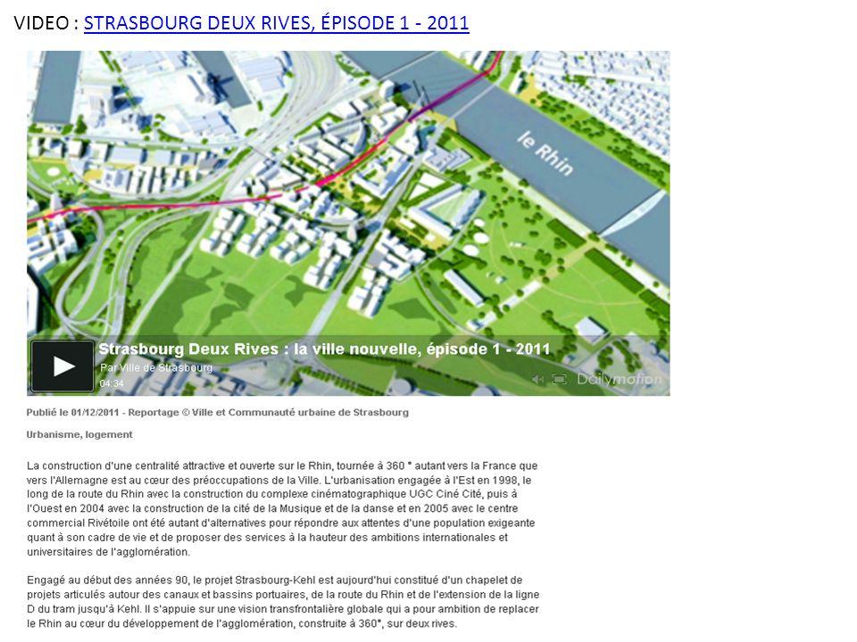 VIDEO : STRASBOURG DEUX RIVES, ÉPISODE 1 - 2011STRASBOURG DEUX RIVES, ÉPISODE 1 - 2011
