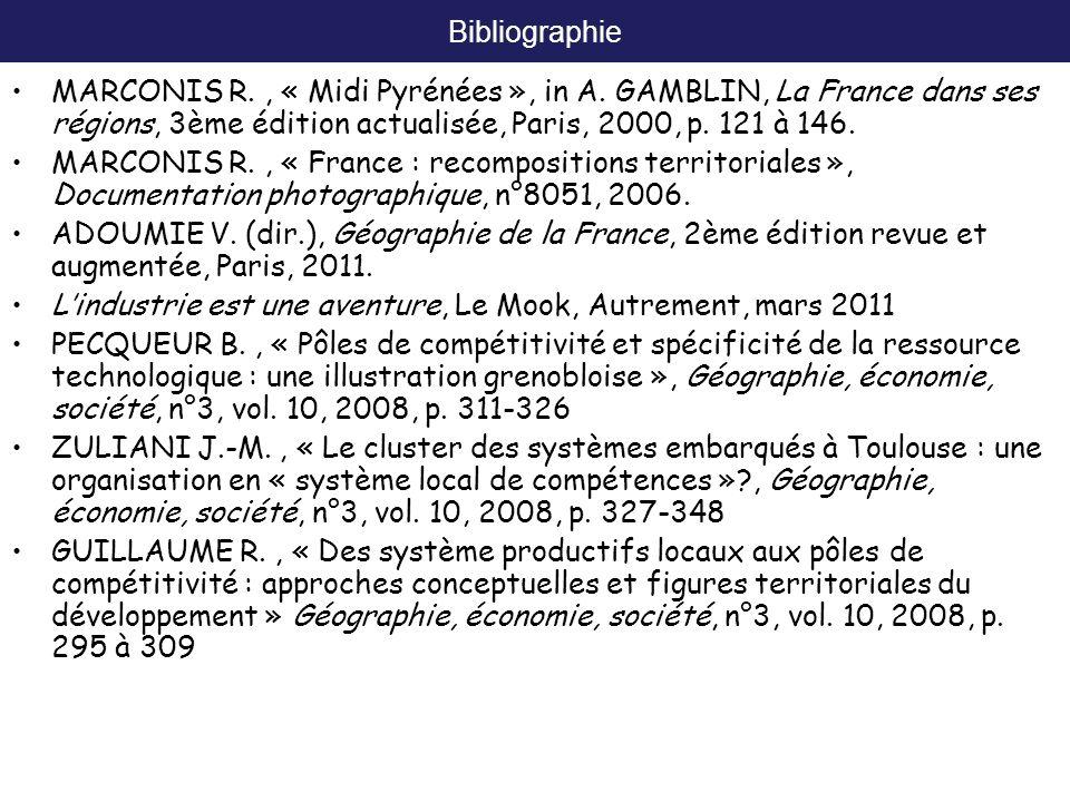 Bibliographie MARCONIS R., « Midi Pyrénées », in A. GAMBLIN, La France dans ses régions, 3ème édition actualisée, Paris, 2000, p. 121 à 146. MARCONIS