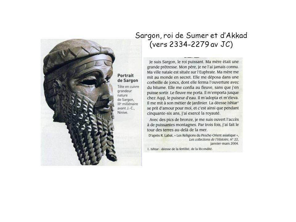 Sargon, roi de Sumer et dAkkad (vers 2334-2279 av JC)