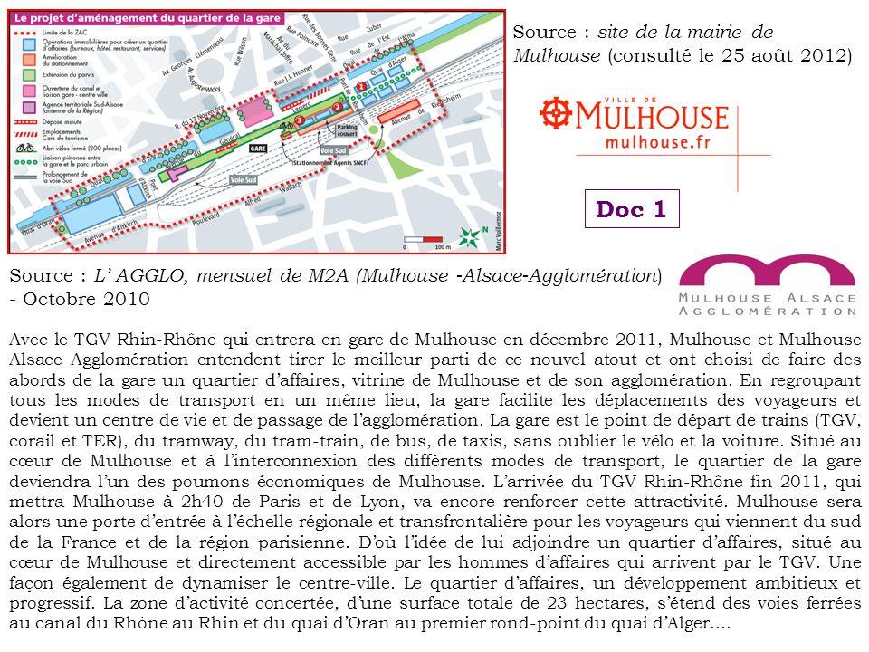 Avec le TGV Rhin-Rhône qui entrera en gare de Mulhouse en décembre 2011, Mulhouse et Mulhouse Alsace Agglomération entendent tirer le meilleur parti d