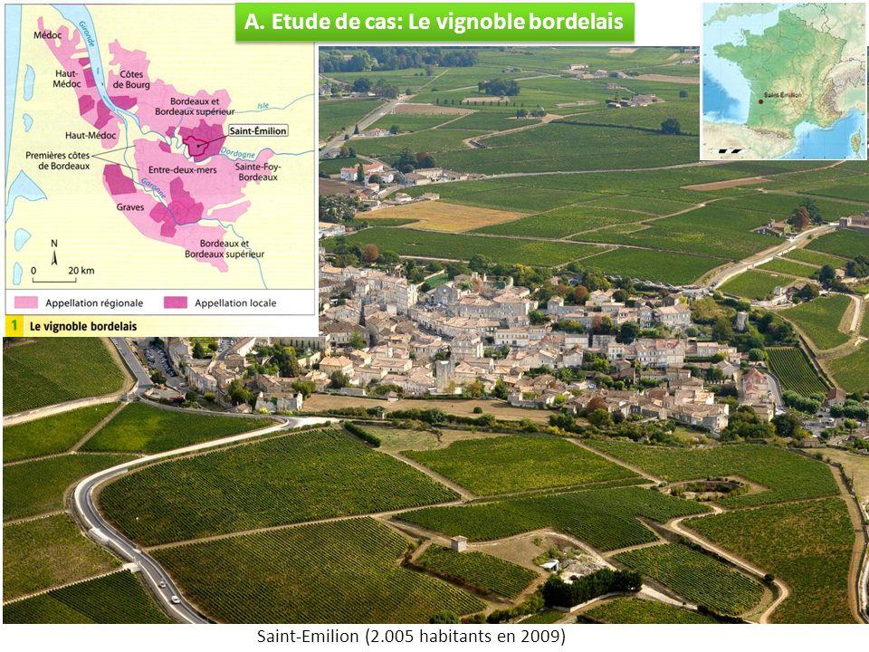Saint-Emilion (2.005 habitants en 2009) A. Etude de cas: Le vignoble bordelais