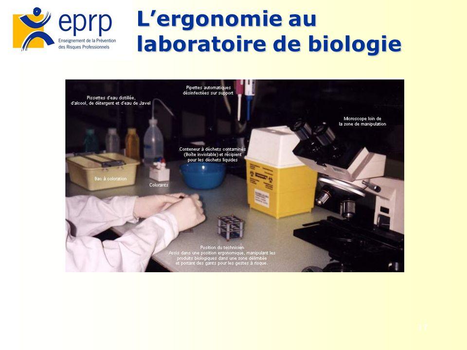 17 Lergonomie au laboratoire de biologie