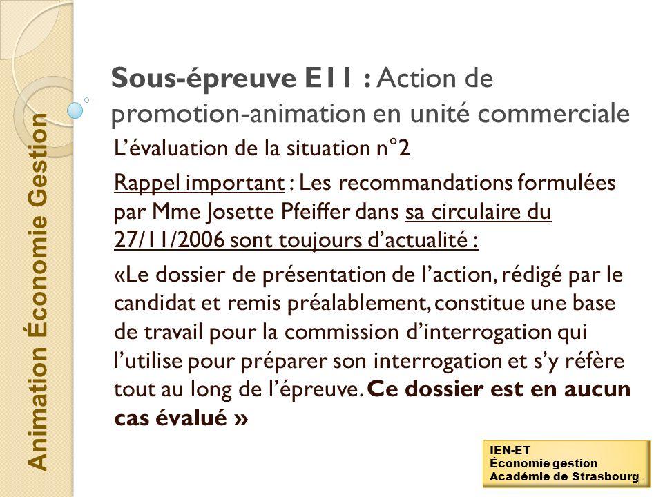 Animation Économie Gestion IEN-ET Économie gestion Académie de Strasbourg Sous-épreuve E11 : Action de promotion-animation en unité commerciale Le con