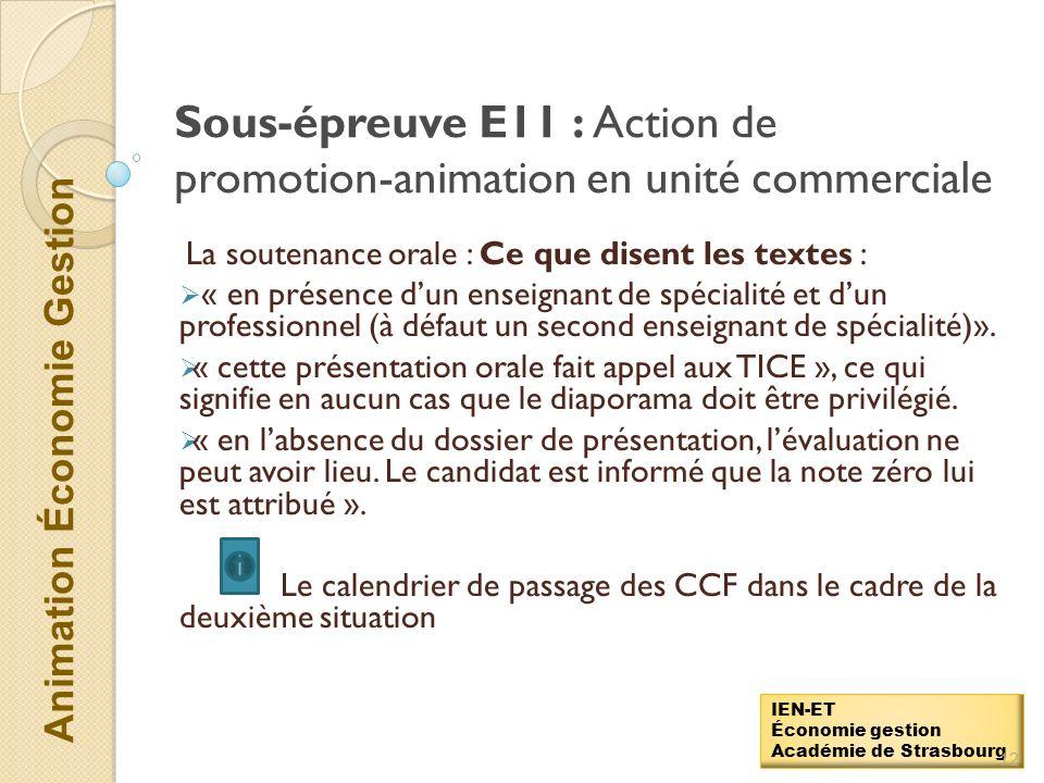 Animation Économie Gestion IEN-ET Économie gestion Académie de Strasbourg Sous-épreuve E11 : Action de promotion-animation en unité commerciale Lévalu