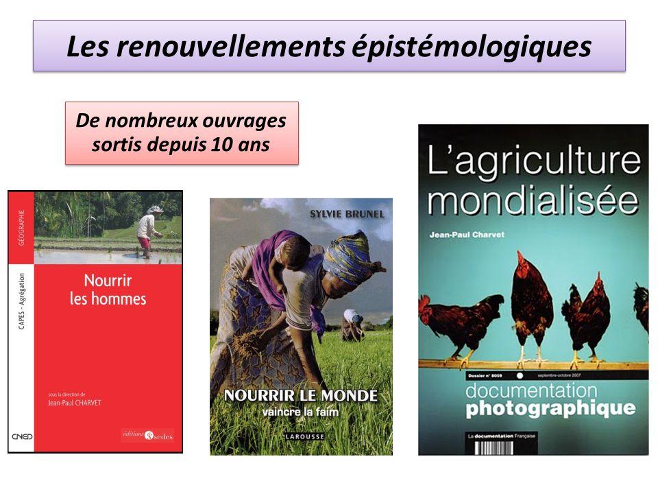 Les renouvellements épistémologiques De nombreux ouvrages sortis depuis 10 ans