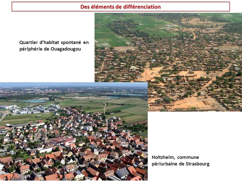 Quartier dhabitat spontané en périphérie de Ouagadougou Holtzheim, commune périurbaine de Strasbourg