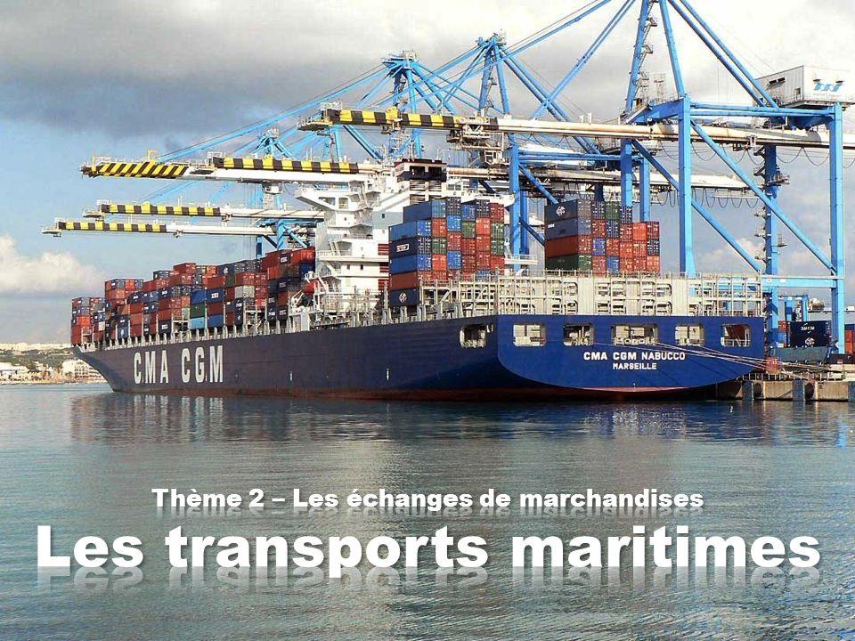 Problématiques et plans de cours Une étude de cas : La CMA-CGM, un armement français au cœur des échanges maritimes mondiaux Une mise en perspective : Les échanges de marchandises à léchelle du monde A.