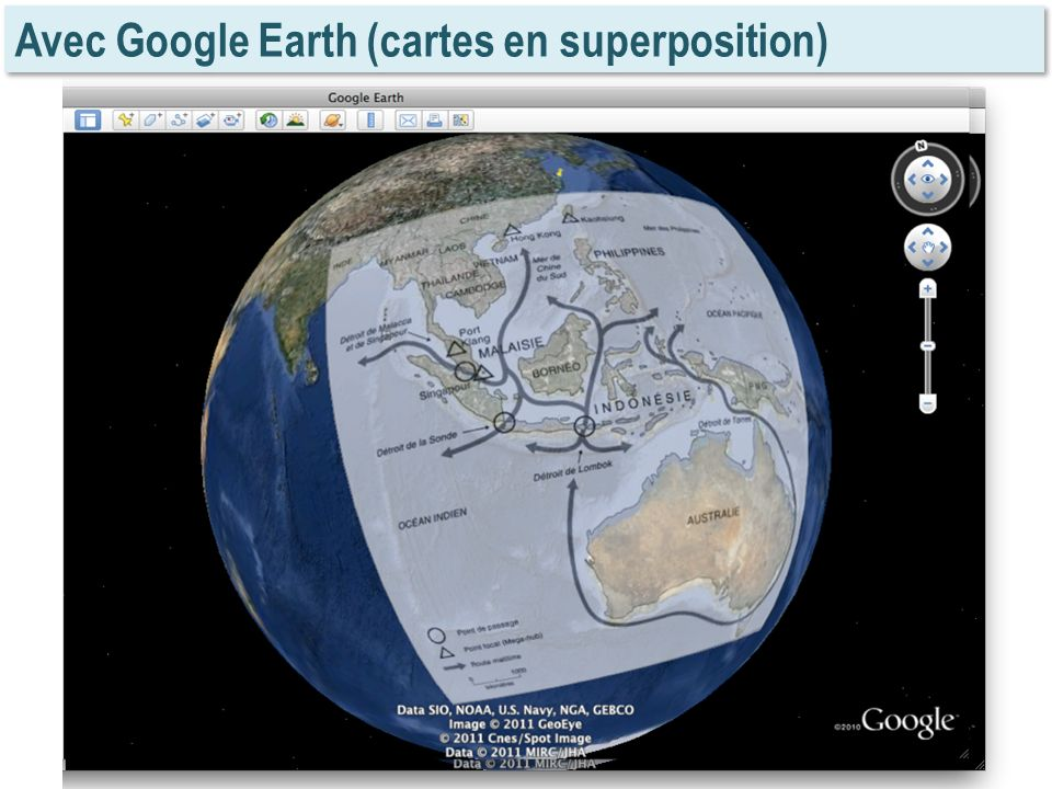 Avec Google Earth (cartes en superposition)
