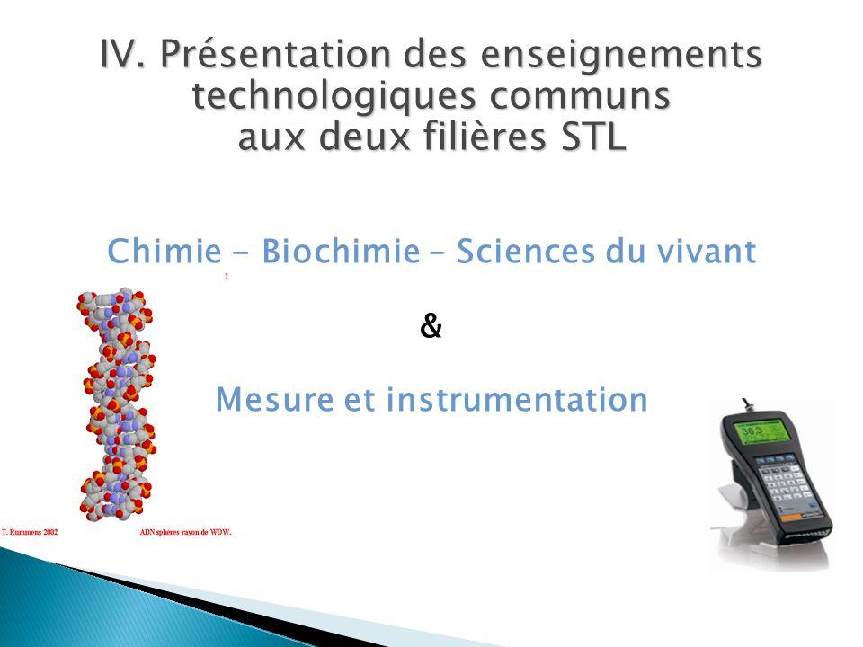 IV. Présentation des enseignements technologiques communs aux deux filières STL Chimie - Biochimie – Sciences du vivant & Mesure et instrumentation