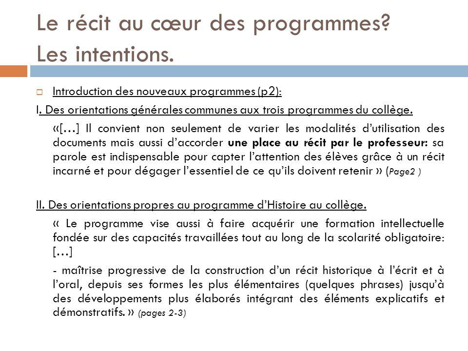 Le récit au cœur des programmes.Les intentions. Introduction des nouveaux programmes (p2): I.