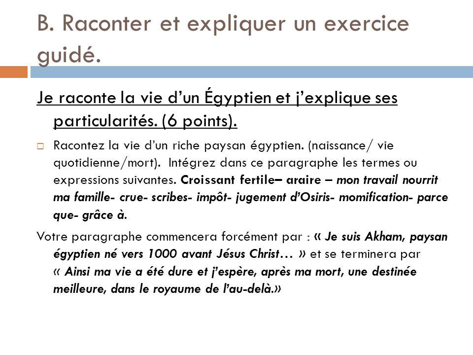 B.Raconter et expliquer un exercice guidé.