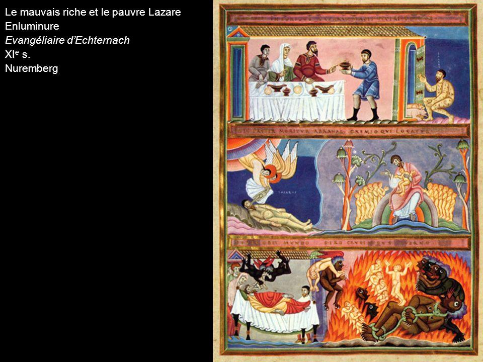 Le mauvais riche et le pauvre Lazare Enluminure Evangéliaire dEchternach XI e s. Nuremberg