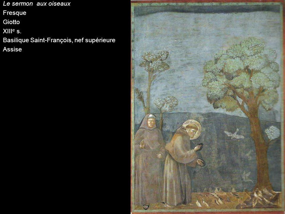 Le sermon aux oiseaux Fresque Giotto XIII e s. Basilique Saint-François, nef supérieure Assise