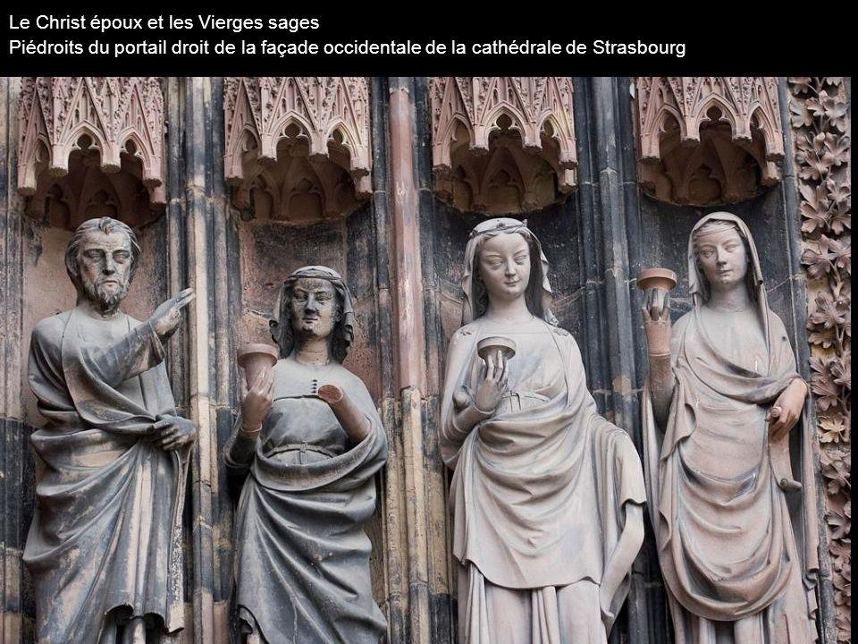 Le Christ époux et les Vierges sages Piédroits du portail droit de la façade occidentale de la cathédrale de Strasbourg