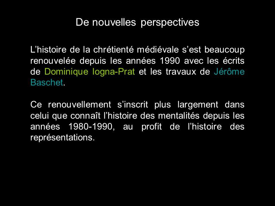 De nouvelles perspectives Lhistoire de la chrétienté médiévale sest beaucoup renouvelée depuis les années 1990 avec les écrits de Dominique Iogna-Prat