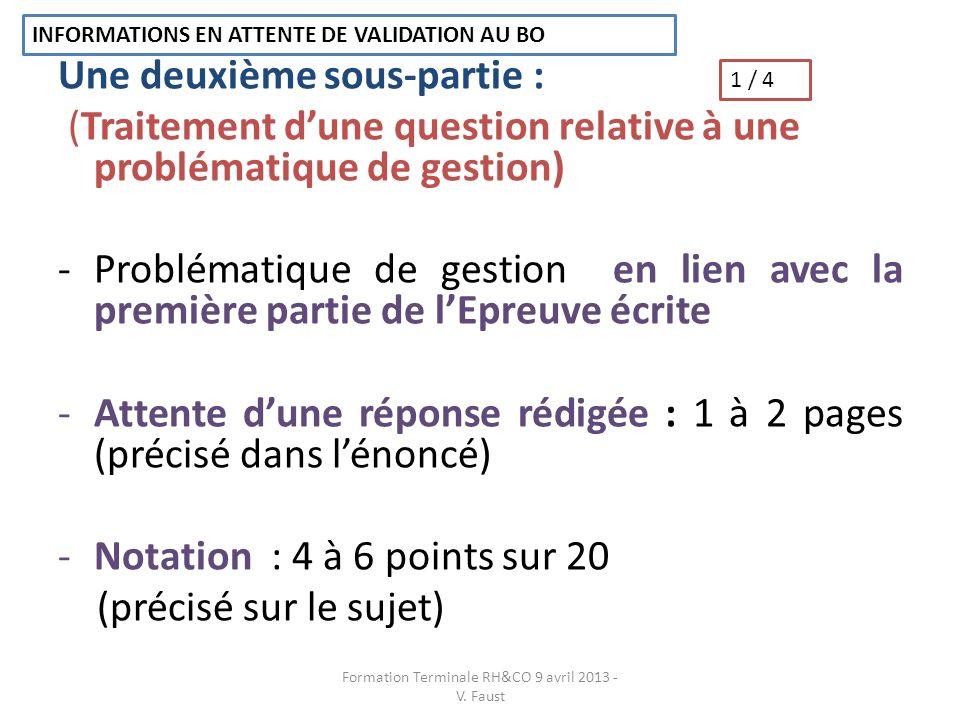 Une deuxième sous-partie : (Traitement dune question relative à une problématique de gestion) -Problématique de gestion en lien avec la première parti
