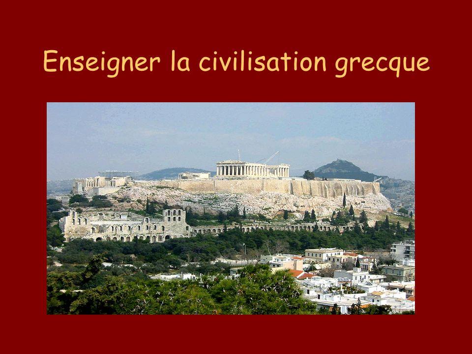 Enseigner la civilisation grecque