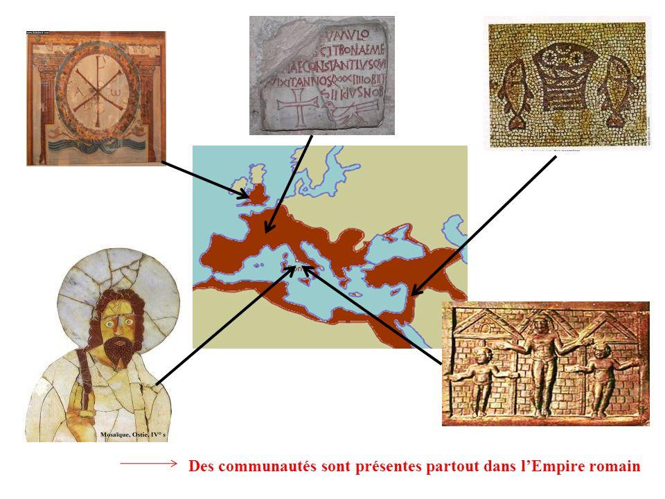 Des communautés sont présentes partout dans lEmpire romain