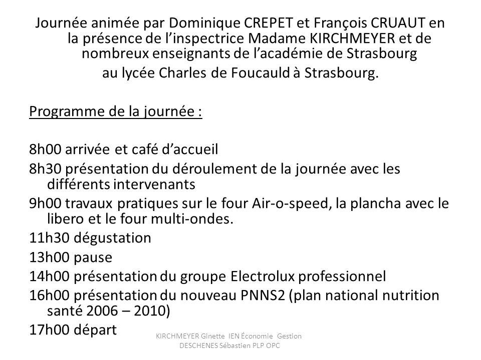 KIRCHMEYER Ginette IEN Économie Gestion DESCHENES Sébastien PLP OPC Merci à Electrolux, Dominique Crépet et son équipe pour ce stage très enrichissant.