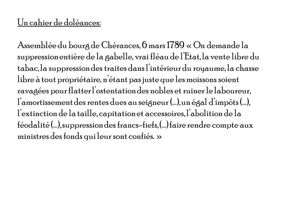 Un cahier de doléances: Assemblée du bourg de Chérances, 6 mars 1789 « On demande la suppression entière de la gabelle, vrai fléau de lEtat, la vente