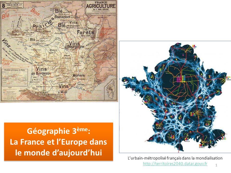 Géographie 3 ème : La France et lEurope dans le monde daujourdhui Géographie 3 ème : La France et lEurope dans le monde daujourdhui Lurbain-métropolis