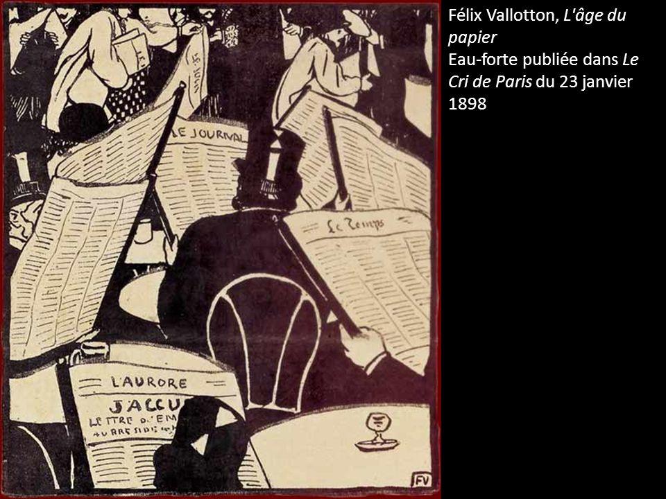 Félix Vallotton, L'âge du papier Eau-forte publiée dans Le Cri de Paris du 23 janvier 1898