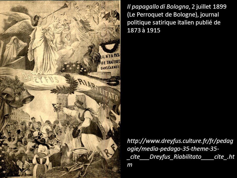 Il papagallo di Bologna, 2 juillet 1899 (Le Perroquet de Bologne), journal politique satirique italien publié de 1873 à 1915 http://www.dreyfus.cultur