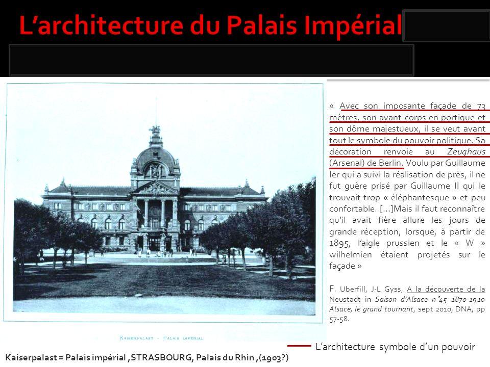 « Avec son imposante façade de 73 mètres, son avant-corps en portique et son dôme majestueux, il se veut avant tout le symbole du pouvoir politique. S