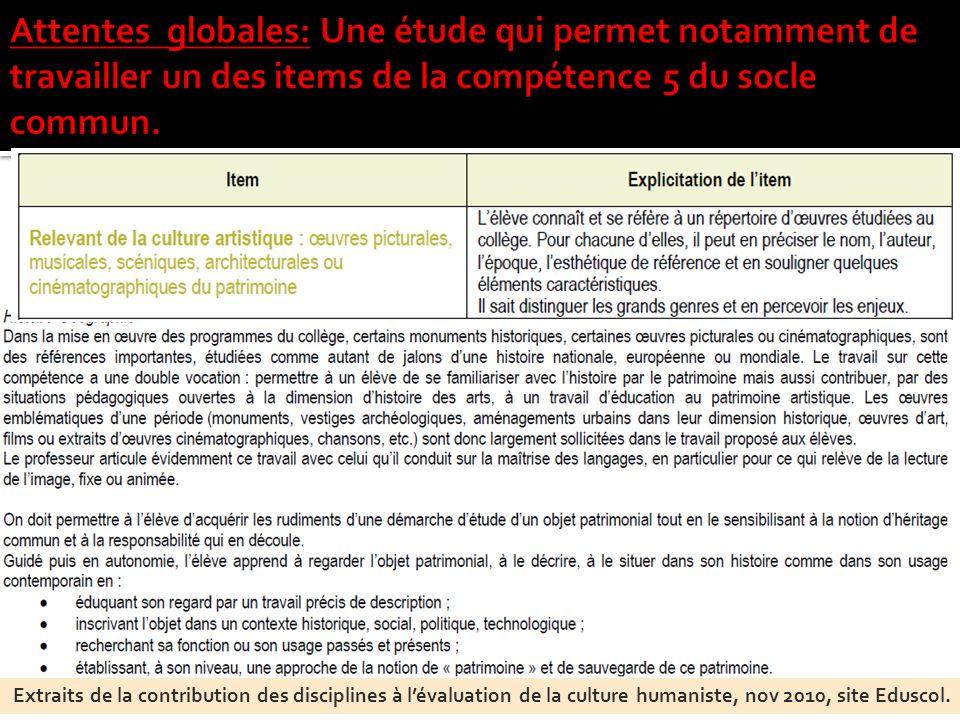Extraits de la contribution des disciplines à lévaluation de la culture humaniste, nov 2010, site Eduscol.